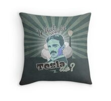 What would Tesla Do? Throw Pillow