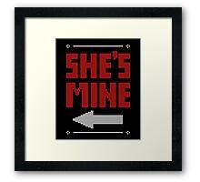 She's Mine He's Mine Matching Couple T-Shirts Framed Print