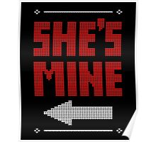 She's Mine He's Mine Matching Couple T-Shirts Poster