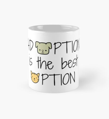 Adoption: Best Option Mug