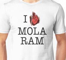 I Love Mola Ram Unisex T-Shirt