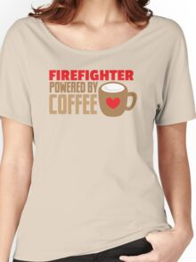 firefighter powered by coffee Women's Relaxed Fit T-Shirt