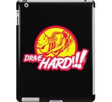 Drive HARD!!! (1) iPad Case/Skin
