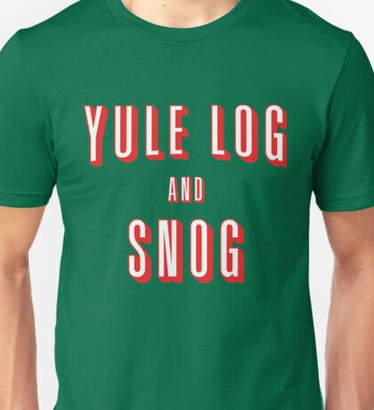 Yule Log and Snog -Red Unisex T-Shirt