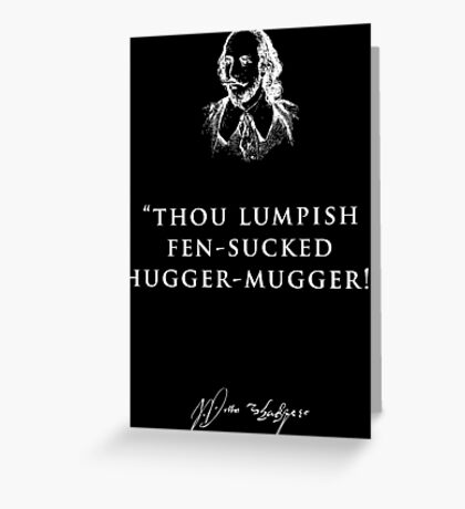 INSULTS BY SHAKESPEARE Greeting Card