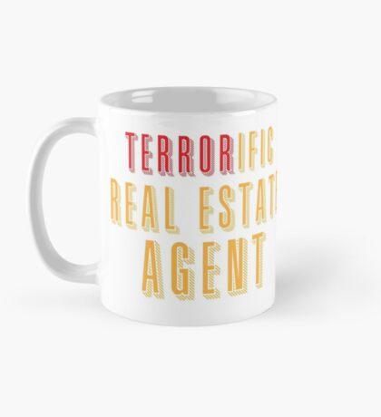 Terroroific Real Estate Agent (terrific) Mug