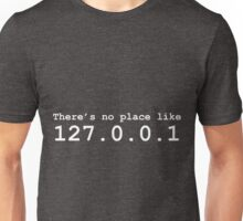 There's No Place Like Home (White) Unisex T-Shirt