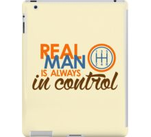 REAL MAN is always in control (3) iPad Case/Skin