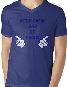 keep calm and be swag Mens V-Neck T-Shirt