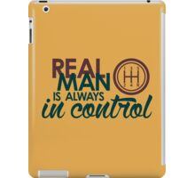 REAL MAN is always in control (7) iPad Case/Skin