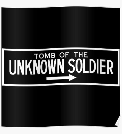 The Tomb of the Unknown Soldier, Arlington National Cemetery Sign, Washington DC Poster