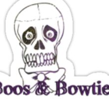 Boos & Bowties  Sticker
