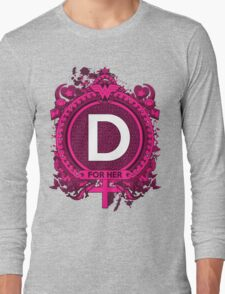 FOR HER - D Long Sleeve T-Shirt