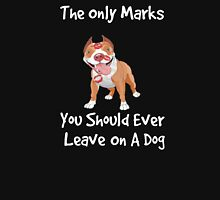 The Only Marks You Should Ever Leave On A Dog - Kisses! Womens Fitted T-Shirt