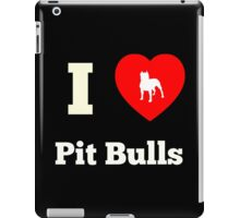 I Heart Pit Bulls iPad Case/Skin