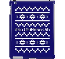 #NotMyMessiah iPad Case/Skin