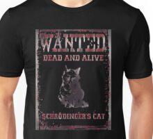 Schrodingers Cat WANTED Dead and Alive ver.aquarella Unisex T-Shirt