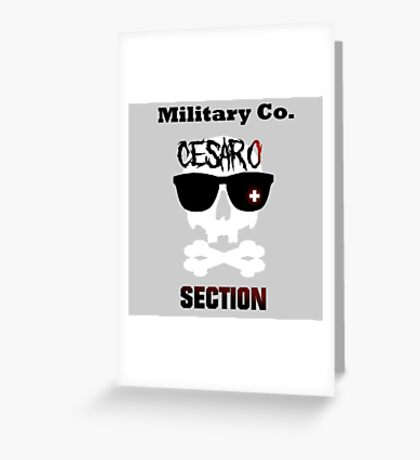 Cesaro SECTION Greeting Card