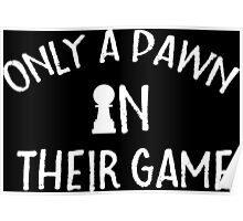 A Pawn In Their Game - Protest - Bob Dylan Lyrics Quotes Poster