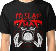 I'd Slap That Hockey Sticks Classic T-Shirt