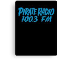 Pirate Radio - 100.3 FM - Shirt Canvas Print