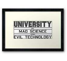 University of Mad Science and Evil Technology Framed Print