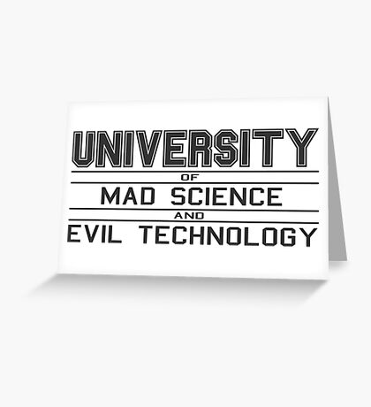 University of Mad Science and Evil Technology Greeting Card