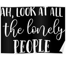 Eleanor Rigby Look At All The Lonely People Beatles Lyrics Text Poster