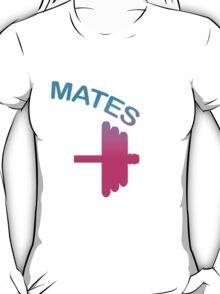 Mates (Swole - Mates Couples Design) T-Shirt