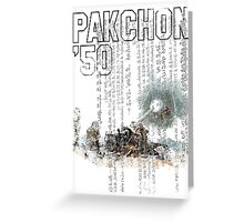Pakchon '50 Greeting Card