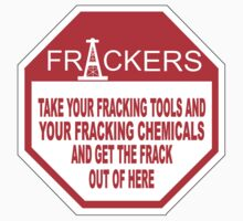 STOP FRACKERS by JamesChetwald