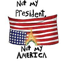 Not my president Photographic Print