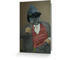 Gentlemen's club of exquisite plumage. Greeting Card