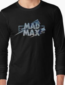 Mad Max film title Long Sleeve T-Shirt