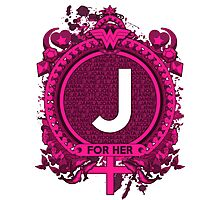 FOR HER - J Photographic Print