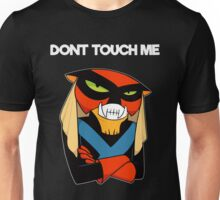 DONT TOUCH ME Unisex T-Shirt