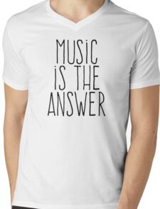 Music is the answer Mens V-Neck T-Shirt