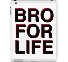 BRO FOR LIFE iPad Case/Skin