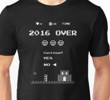 Game Over in 2016 - No Unisex T-Shirt