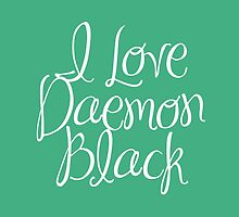 I Love Daemon Black Script by emilyandhermusi