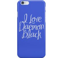 I Love Daemon Black Script iPhone Case/Skin