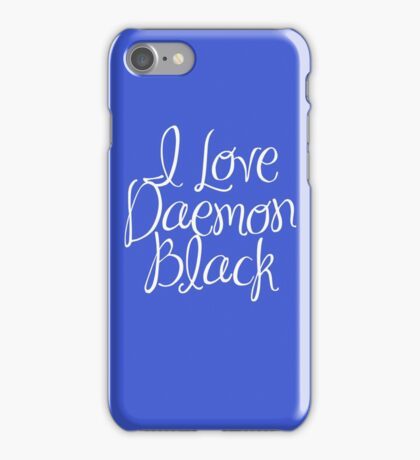 I Love Daemon Black Script iPhone Case/Skin