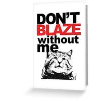 Blaze Cat Greeting Card