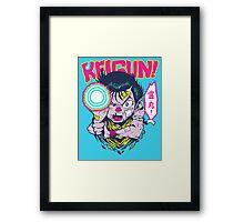REIGUN! Framed Print