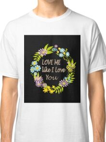 Illustration Of Love . Valentine's Day. Holiday Classic T-Shirt