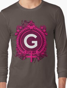 FOR HER - G Long Sleeve T-Shirt