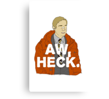 Aw, Heck. Canvas Print