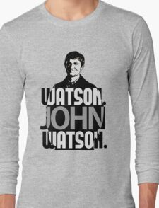 Watson. John Watson. Long Sleeve T-Shirt