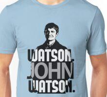 Watson. John Watson. Unisex T-Shirt