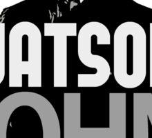 Watson. John Watson. Sticker